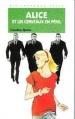 Couverture Alice et les cerveaux en péril Editions Hachette (Bibliothèque verte) 1996