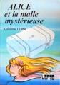 Couverture Alice et la malle mystérieuse Editions Hachette (Bibliothèque verte) 1982