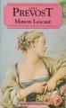 Couverture Histoire du chevalier Des Grieux et de Manon Lescaut / Manon Lescaut Editions Booking International (Classiques français) 1994
