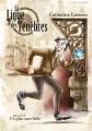 Couverture La ligue des ténèbres, tome 02 : Un plan sans faille Editions Ulthar 2015