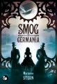 Couverture Récits du monde mécanique, tome 1 : Smog of Germania Editions du Chat Noir (Black Steam) 2015