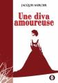 Couverture Une diva amoureuse Editions Ikor 2014