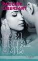 Couverture Pari entre amis, tome 1 Editions Hachette (Black moon) 2015
