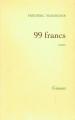 Couverture 99 francs Editions Grasset 2000