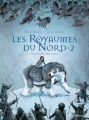 Couverture Les royaumes du nord (BD), tome 2 Editions Gallimard  2015
