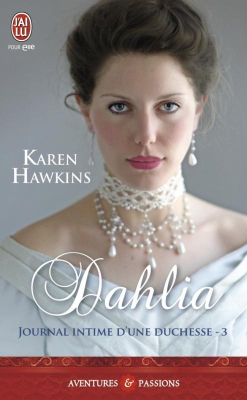 Couverture Journal intime d'une duchesse, tome 3 : Dahlia