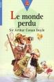 Couverture Le monde perdu Editions Le Livre de Poche (Jeunesse - Senior) 2001