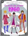 Couverture J'habille mes amies à travers l'histoire : La mode des années 1960 Editions Usborne 2015