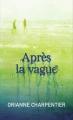 Couverture Après la vague Editions France Loisirs 2015