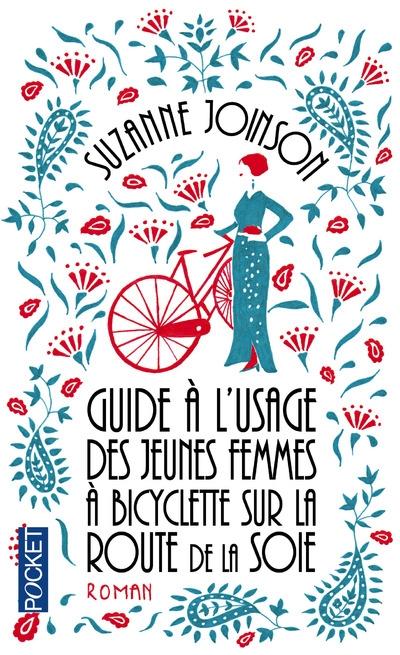 Couverture Guide à l'usage des jeunes femmes à bicyclette sur la route de la soie