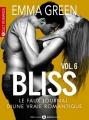 Couverture Bliss, le faux journal d'une vraie romantique, tome 06 Editions Addictives (Adult romance) 2015