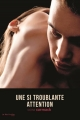 Couverture Une si troublante attention Editions de la Martinière (Fiction J.) 2015
