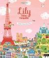 Couverture Lily mène l'enquête : Cherche et trouve dans Paris Editions Nathan 2015