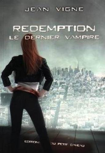 Couverture Le dernier vampire, tome 3 : Rédemption