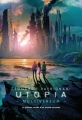 Couverture Multiversum, tome 3 : Utopia Editions Gallimard  (Jeunesse) 2015