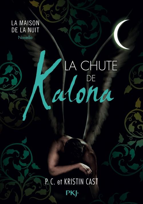 Couverture La maison de la nuit : La Chute de Kalona