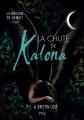Couverture La maison de la nuit : La Chute de Kalona Editions Pocket (Jeunesse) 2015