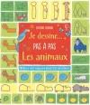 Couverture Je dessine pas à pas les animaux Editions Usborne 2015