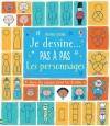 Couverture Je dessine pas à pas les personnages Editions Usborne 2015