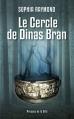 Couverture L'âme de fond / Le cercle de Dinas Bran Editions Presses de la cité 2015