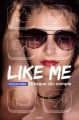 Couverture Like me, chaque clic compte Editions Bayard (Jeunesse) 2015