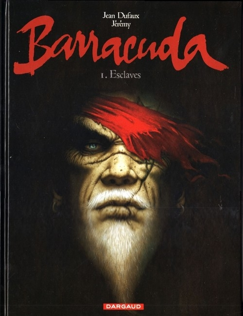 Couverture Barracuda, tome 1 : Esclaves