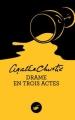 Couverture Drame en trois actes Editions du Masque (Poche) 2014