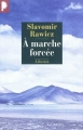 Couverture À marche forcée Editions Phebus 2011