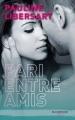 Couverture Pari entre amis, tome 1 Editions Hachette (Black moon - Romance) 2015