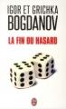 Couverture La Fin du Hasard Editions J'ai Lu (Document) 2014