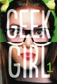 Couverture Geek girl, tome 1 Editions France Loisirs 2014