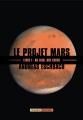 Couverture Le projet Mars, tome 1 Editions L'Atalante 2015