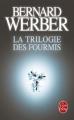 Couverture La trilogie des fourmis, intégrale Editions Le Livre de Poche 2007