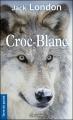 Couverture Croc-Blanc / Croc Blanc Editions de Borée (Terre de poche) 2013