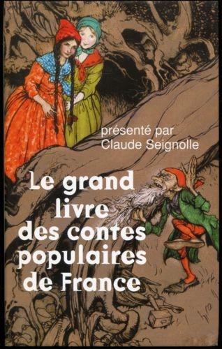 Couverture Le grand livre des contes populaires de France