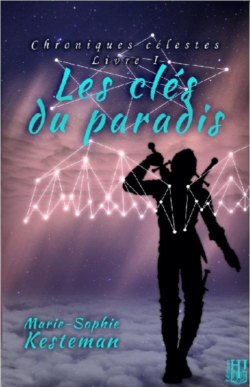 Couverture Chroniques célestes, tome 1 : Les clés du paradis