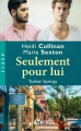 Couverture Tucker Springs, tome 2 : Seulement pour lui Editions Milady 2015