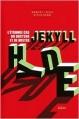 Couverture L'étrange cas du docteur Jekyll et de M. Hyde / L'étrange cas du Dr. Jekyll et de M. Hyde Editions üLtim 2014