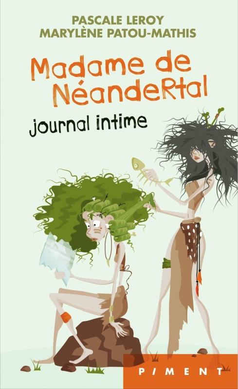 Couverture Madame de Néandertal : Journal intime