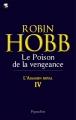 Couverture L'Assassin royal, tome 04 : Le Poison de la vengeance Editions Pygmalion 2011