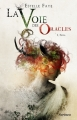 Couverture La voie des oracles, tome 1 : Thya Editions Scrineo 2014