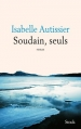 Couverture Soudain, seuls Editions Stock 2015