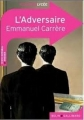 Couverture L'adversaire Editions Belin / Gallimard (Classico - Lycée) 2013