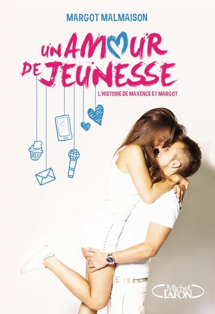 Couverture L'histoire de Maxence et Margot, tome 1 : Un amour de jeunesse