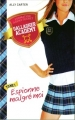 Couverture Gallagher Academy, tome 1 : Espionne malgré moi Editions France Loisirs 2015