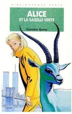 Couverture Alice et la gazelle verte