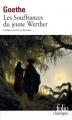 Couverture Les souffrances du jeune Werther Editions Folio  (Classique) 2010
