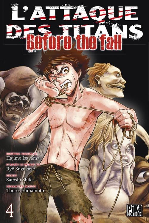Couverture L'attaque des Titans : Before the fall, tome 04