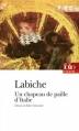 Couverture Un chapeau de paille d'Italie Editions Folio  (Théâtre) 2009