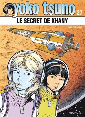 Couverture Yoko Tsuno, tome 27 : Le secret de Khâny